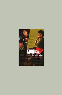 Monica la mitraille (2004)