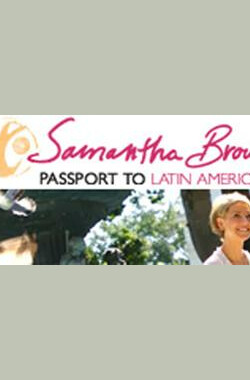 Passport to Latin America (2007)