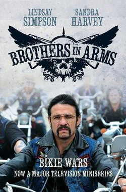 Bikie Wars: Brothers in Arms (2012)