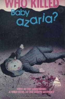Who Killed Baby Azaria? (1983)