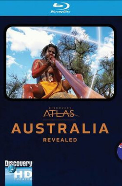 "列国图志之澳大利亚 ""Discovery Atlas"" Australia Revealed (2007)"