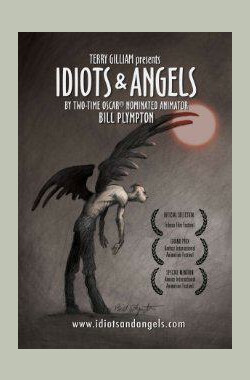 傻瓜与天使 Idiots and Angels (2008)