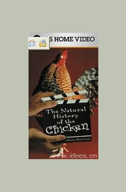 鸡的自然史 鸡的自然史The Natural History of the Chicken (2000)