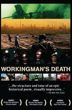 工人炼狱 Workingman's Death (2006)