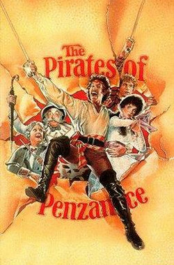 班战斯的海盗 The Pirates of Penzance (1983)