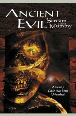 Ancient Evil: Scream of the Mummy (1999)