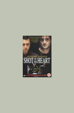杀手悲歌 Shot in the Heart (2001)