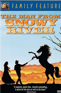 来自雪河的人 The Man from Snowy River (1982)