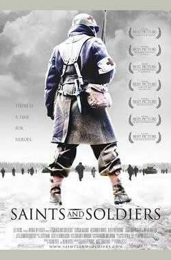 冰雪勇士 Saints and Soldiers (2003)