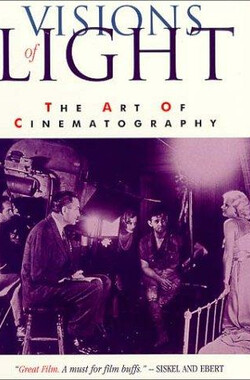 光影的魅力 Visions of Light: The Art of Cinematography (1992)