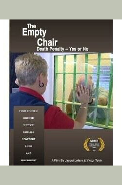 缺席 The Empty Chair - Death Penalty Yes or No (2010)