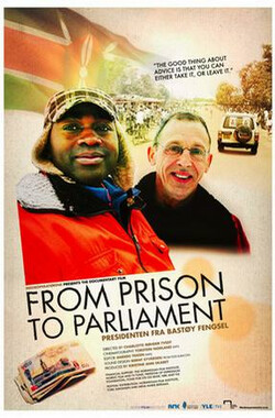 从监狱到议会 From Prison to Parliament (2009)