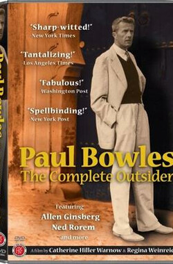 Paul Bowles: The Complete Outsider (1994)