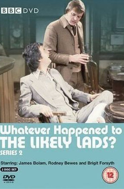 Whatever Happened to the Likely Lads? (1973)