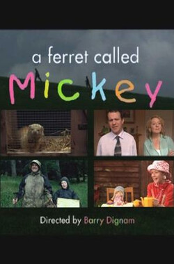 A Ferret Called Mickey (2003)