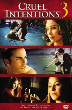 诱惑性游戏3 Cruel Intentions 3 (2004)