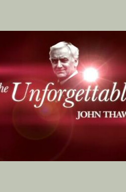 难以忘怀:约翰·肖 The unforgettable:John Thaw (2012)
