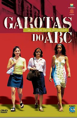 Garotas do ABC (2003)