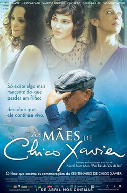As Mães de Chico Xavie (2011)