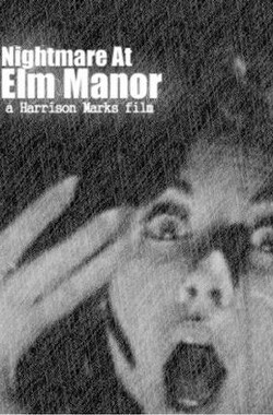 杜比把妹记 Nightmare At Elm Manor (1961)