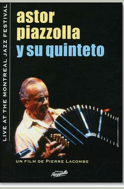 Astor Piazzolla: Live at the Montreal Jazz Festival (2008)