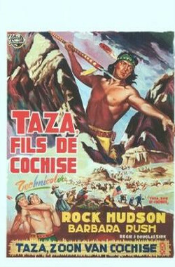 酋长之子塔赞 Taza, Son of Cochise (1954)