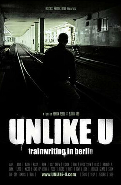Unlike U – trainwriting in berlin (2010)