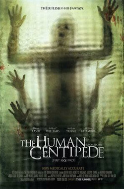 人体蜈蚣 The Human Centipede (First Sequence) (2009)