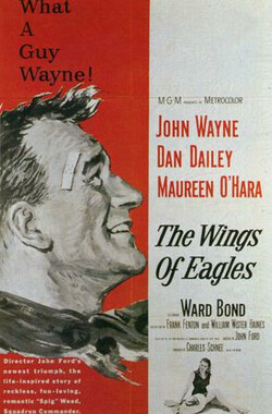 碧血溅长空 The Wings of Eagles (1957)