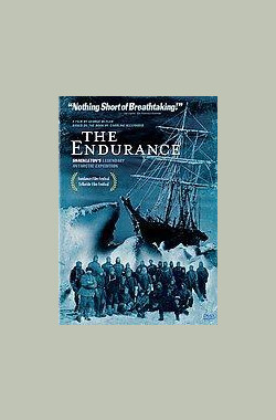 南极坚忍号 The Endurance: Shackleton's Legendary Antarctic Expedition (2000)