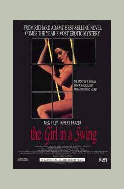 魔夜情狂 The Girl in a Swing (1989)