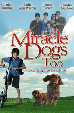 天降神犬 Miracle Dogs Too (2006)