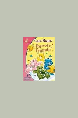 Care Bears: Forever Friends (2004)