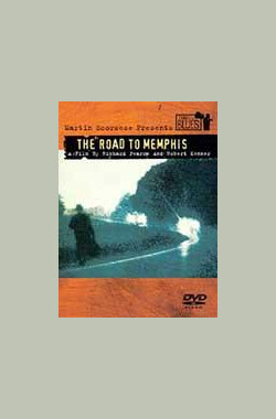 孟菲斯之路 The Road to Memphis (2003)