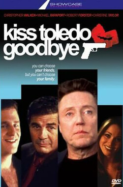 Kiss Toledo Goodbye (1999)