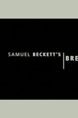 Beckett on Film - Breath (2000)