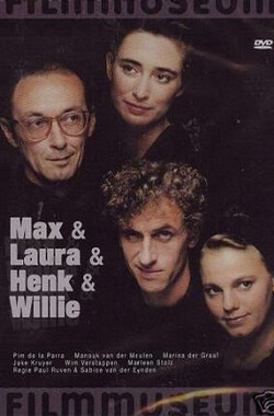 Max & Laura & Henk & Willie (1989)