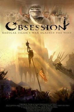 Obsession: Radical Islam's War Against the West (2006)
