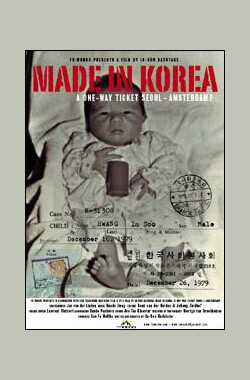 归家路难 Made in Korea: A One Way Ticket Seoul-Amsterdam? (2006)