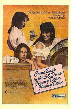 詹姆斯狄恩并发症 Come Back to the Five and Dime, Jimmy Dean, Jimmy Dean (1982)