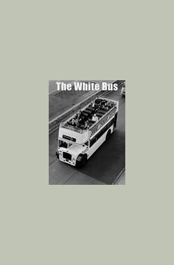 白色巴士 The White Bus (1967)