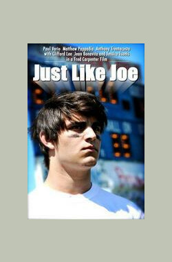 像乔一样 Just Like Joe (2008)