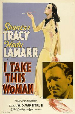心有所属 I Take This Woman (1940)