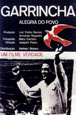 加林查 Garrincha - Alegria do Povo (1962)