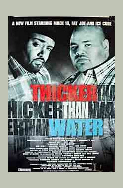 Thicker Than Water (1999)