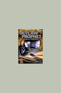 Outlaw Prophet (2001)