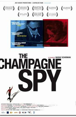 间谍的孩子 The Champagne Spy (2007)