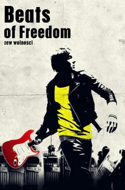 自由节拍 Beats of Freedom (2010)