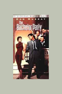 光棍俱乐部 The Bachelor Party (1957)