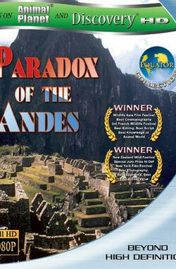 赤道系列:奇特的安第斯山 Equator: Paradox of the Andes (2009)
